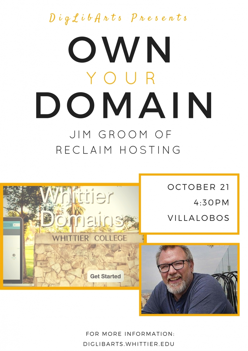 Jim Groom, Whittier College, Own Your Domain
