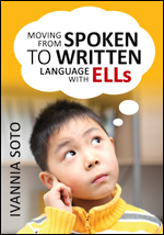 Book Cover, Moving from Spoken to Written Language with ELLs